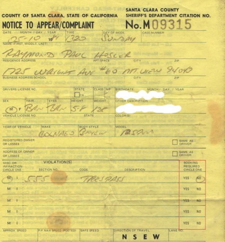 My trespassing ticket from 1981. I'm sure the cops had fun riding their dirt bikes.